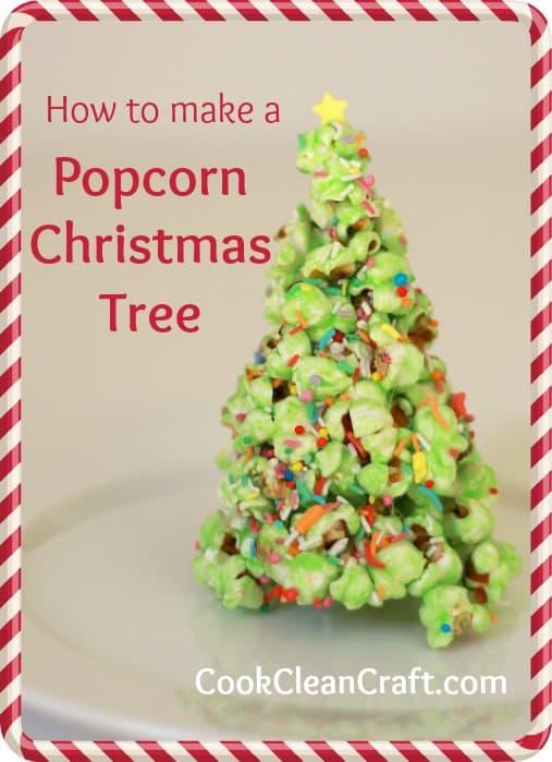 Popcorn Christmas Tree Tutorial | Cook Clean Craft