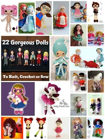 22 Gorgeous Doll patterns to knit, sew or crochet - perfect handmade birthday or Christmas gifts for little girls!