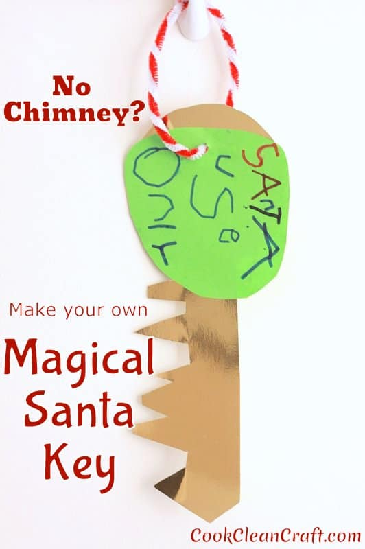 Don't have a chimney? Make your own Magical Santa Key so Santa can still deliver his presents this Christmas