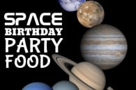 Space-Themed Birthday Party Food