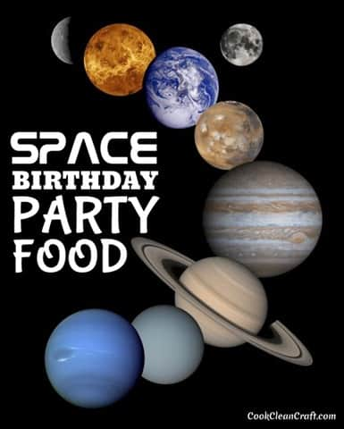Party food ideas for a space-themed birthday party.