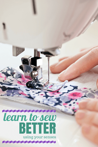Learn to Sew Better Using your Senses