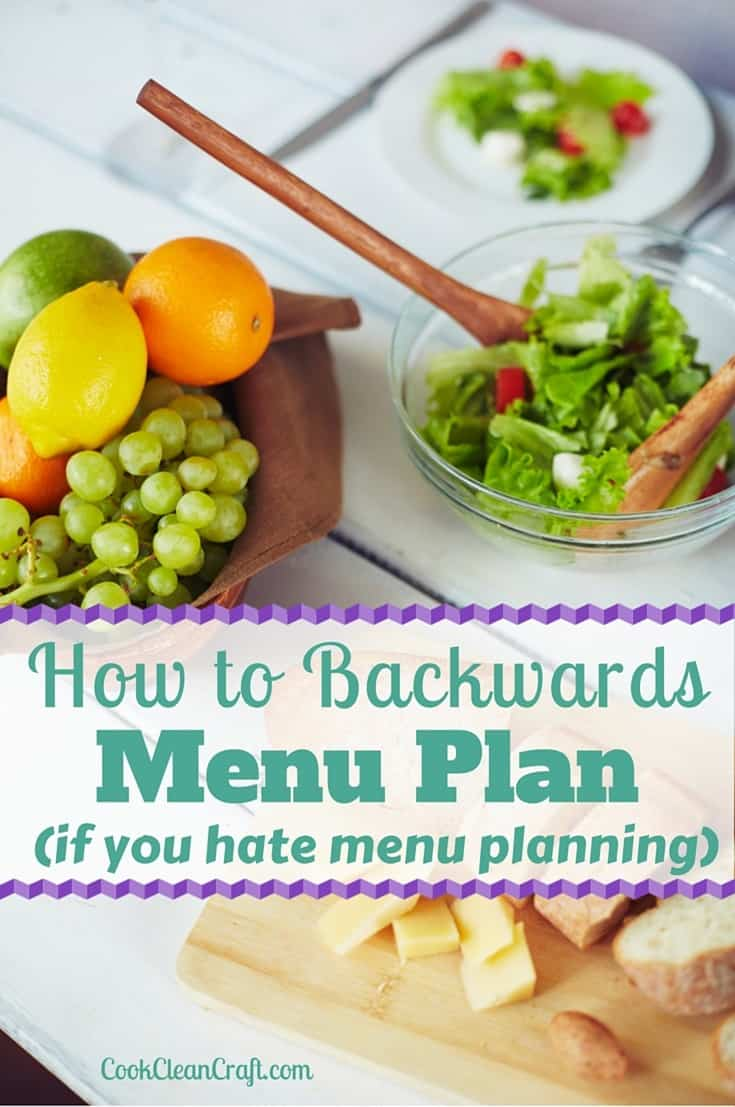 Does the thought of sitting down and writing out a menu plan fill you with dread? Learn how to backwards menu plan to get dinner on the table without the stress.